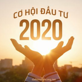 co hoi dau tu 2020 co hoi dau tu dat nen du an 2020