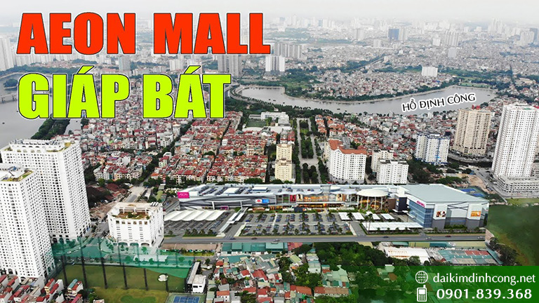 địa chỉ siêu thị Aeon Mall Giáp Bát, địa chỉ siêu thị Aeon Mall hoàng mai; vị trí siêu thị Aeon Mall Giáp Bát, vị trí siêu thị Aeon Mall hoàng mai; Dự án Đại Kim Định Công mở rộng 109ha; dự án Khu đô thị mới đại kim định công mở rộng 109ha